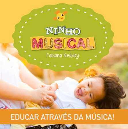 ninho musical fabiana goddoy educar atraves da musica